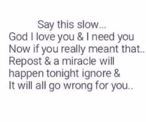 god, repost, and miracle image