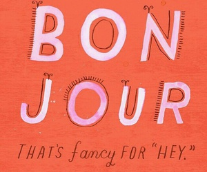 bonjour, fancy, and hey image