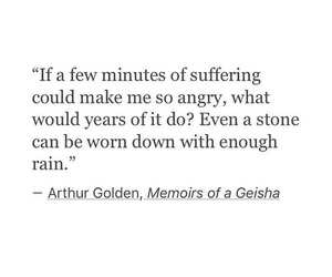 memoirs of a geisha, quote, and quotes image