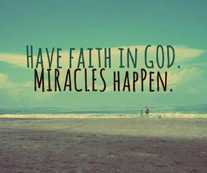god, miracles, and faith image