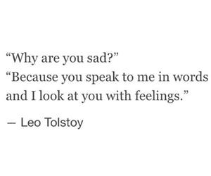 feelings, leo tolstoy, and sad image