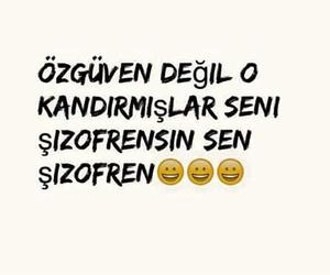 sözler, turkce, and Şizofren image