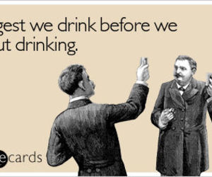 drink, drinking, and funny image