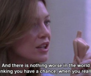 grey's anatomy, quote, and chance image