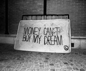 Dream, money, and quote image