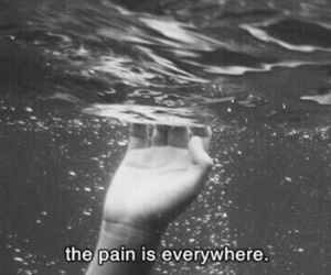 pain, water, and everywhere image