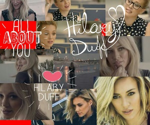 Hilary Duff and all about you image