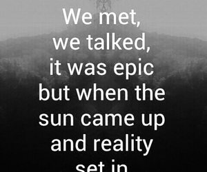 epic, quote, and reality image