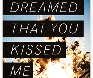 Dream, kiss, and text image