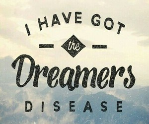 quote, Dream, and dreamer image