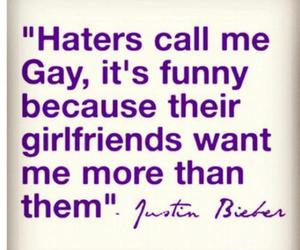 justin bieber, haters, and justin image