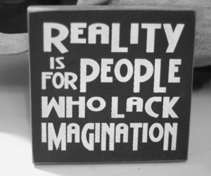reality, imagination, and quotes image