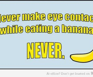 funny, banana, and never image