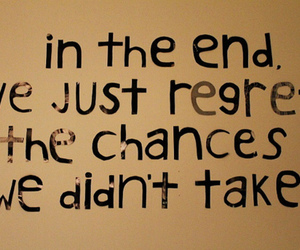 quote, chance, and regret image