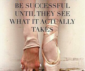 ballet, success, and quotes image