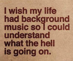 quote, music, and life image