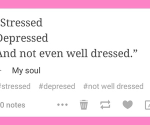 pink, quote, and stressed image