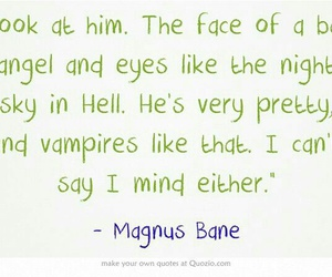 book quotes, magnus bane, and the infernal devices image