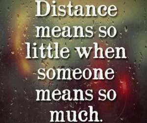 love, distance, and quote image