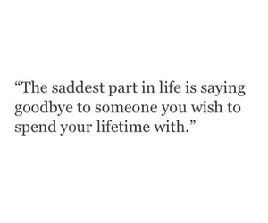 quote, sad, and goodbye image