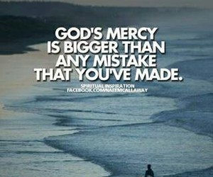 god, mistakes, and mercy image