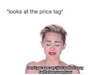 funny, miley cyrus, and price tag image