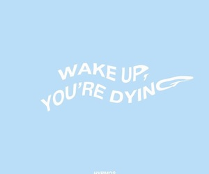 blue, quotes, and wake up image