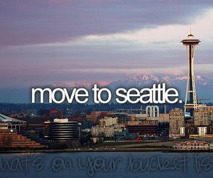 seattle, before i die, and city image