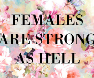 females, strong, and quotes image
