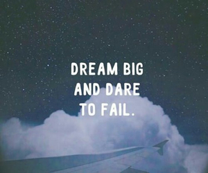 Dream, quotes, and fail image