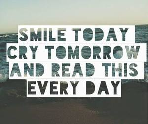 smile, cry, and tomorrow image