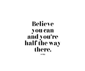 believe, quote, and quotes image
