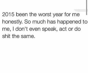 2015, quote, and same image