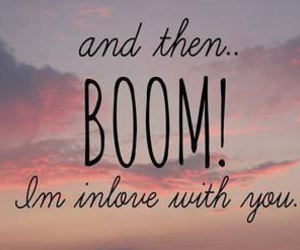 love, boom, and quote image