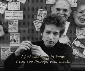 bob dylan, mask, and quotes image