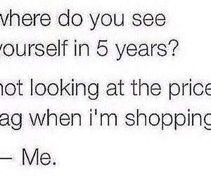 funny, shopping, and quote image