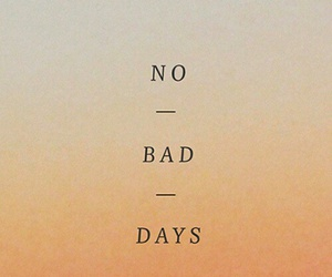 quotes, bad, and days image