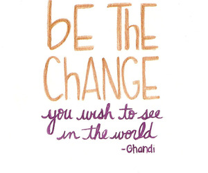 quotes, change, and ghandi image