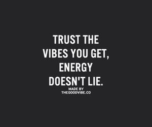 quotes, energy, and vibes image