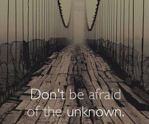 quote, afraid, and unknown image