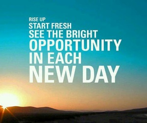 quotes, opportunity, and day image