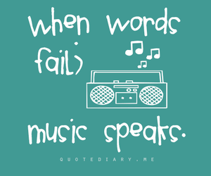 inspiration, music, and quotes image