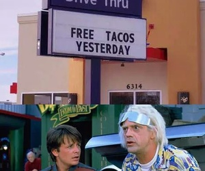 tacos, Back to the Future, and funny image