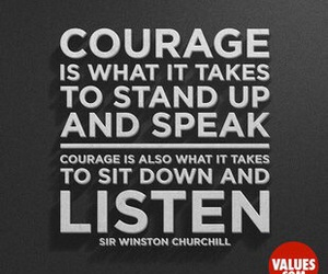 quote, courage, and listen image