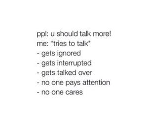 talk, ignored, and sad image