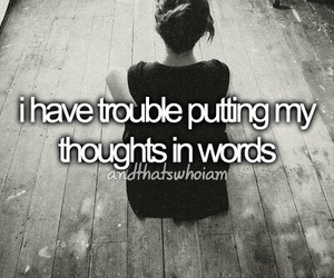 thoughts, trouble, and words image
