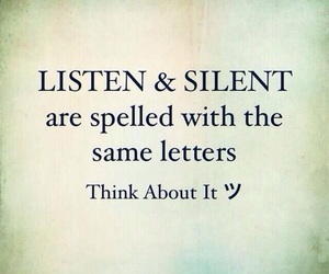 quotes, listen, and silent image