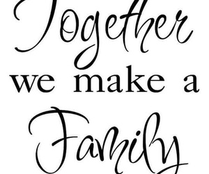family, quotes, and together image