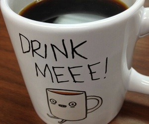 coffee, cup, and drink me image