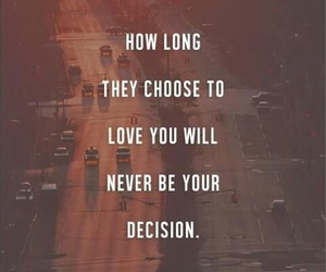 love, quote, and decision image